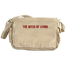 The Bitch of Living Canvas Messenger Bag