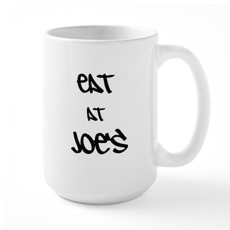 Eat at Joe's (Black Text) Large Mug