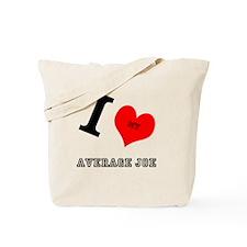 I <3 My Average Joe Tote Bag