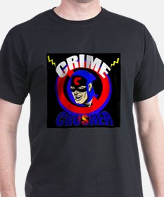 CRIME CRUSHER Black T-Shirt