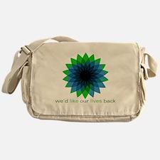 We'd Like Our Lives Back Canvas Messenger Bag