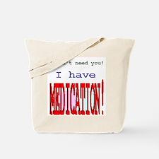 """Medication""  Tote Bag"