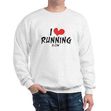 Funny I heart running slow Sweatshirt
