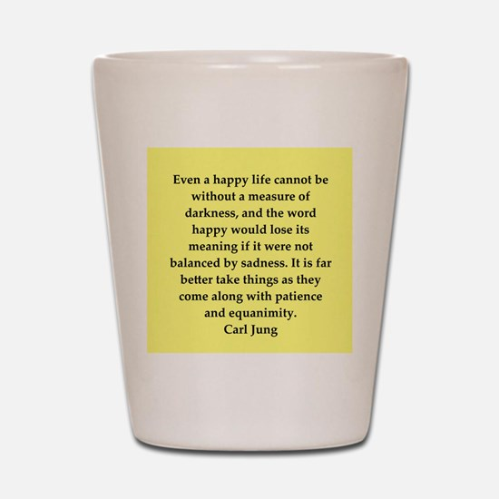 Carl Jung quotes Shot Glass