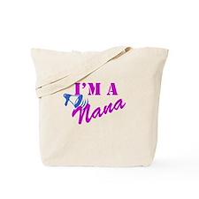 I'm A Nana Tote Bag