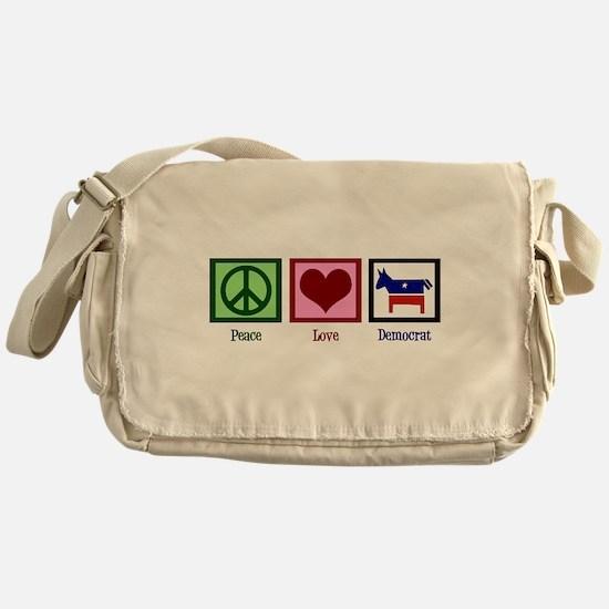 Peace Love Democrat Messenger Bag