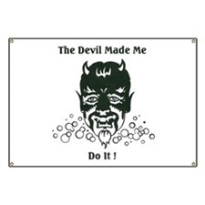 THE DEVIL MADE ME DO IT! Banner