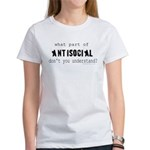 what part of antisocial Women's T-Shirt