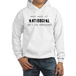 what part of antisocial Hooded Sweatshirt
