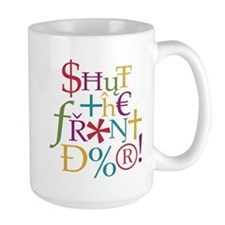 Shut the front door! Mug