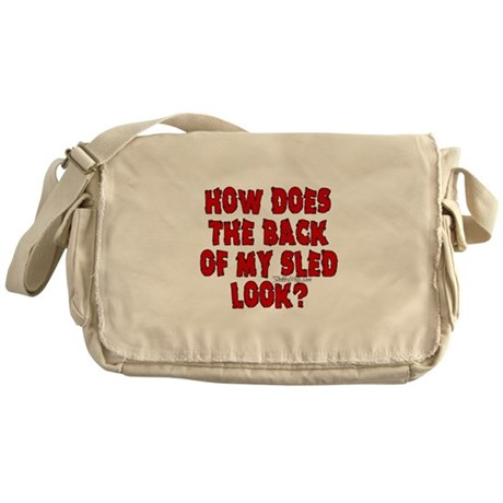Back of my Sled Messenger Bag