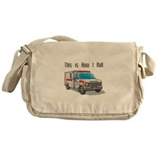 How I Roll (Ambulance) Messenger Bag
