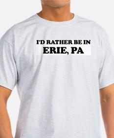 Rather be in Erie Ash Grey T-Shirt