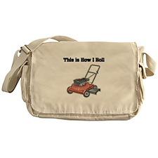 How I Roll (Lawn Mower) Messenger Bag