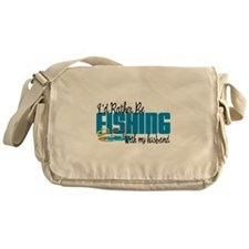 Rather Be Fishing With My Husband Messenger Bag