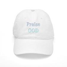 Praise God Baseball Cap