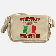Italian bump and grind Messenger Bag