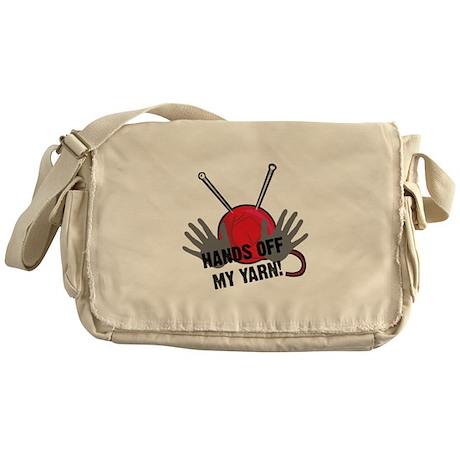 Hands Off My Yarn Messenger Bag