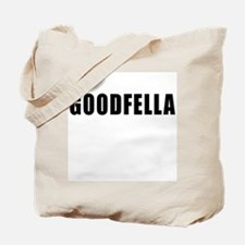 Goodfella Tote Bag