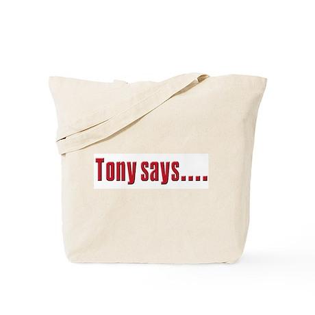 Tony Soprano says Tote Bag
