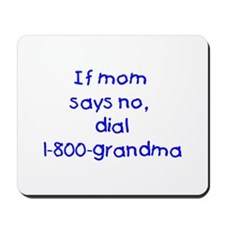 If mom says no...(blue) Mousepad