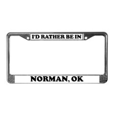 Rather be in Norman License Plate Frame