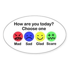 Mad,Sad,Glad & Scare Oval Decal