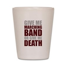 Band or Death Shot Glass