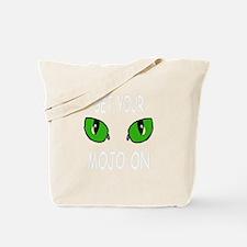 Get Your Mojo On Tote Bag