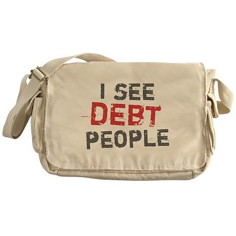I See Debt People Messenger Bag