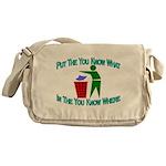 You Know Where Messenger Bag