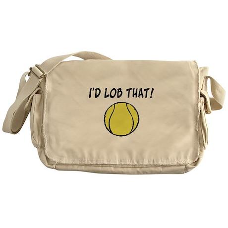 I'd Lob That Messenger Bag