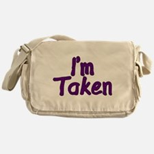 I'm Taken Messenger Bag