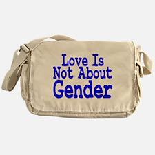 Love Not About Gender Messenger Bag
