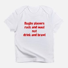 Ruck and maul Infant T-Shirt