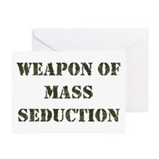 Weapon Of Mass Seduction Greeting Cards Pack of 6