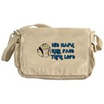 Hit Hard, Run Fast, Turn Left Messenger Bag