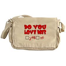 Do You Love Me? Messenger Bag