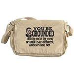 You're Grounded! Messenger Bag
