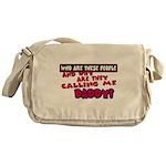 Calling Me Daddy Messenger Bag