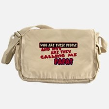 Calling Me Papa Messenger Bag
