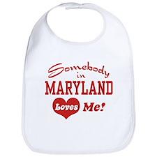 Somebody in Maryland Loves Me Bib