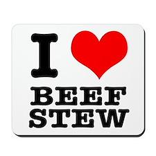 I Heart (Love) Beef Stew Mousepad