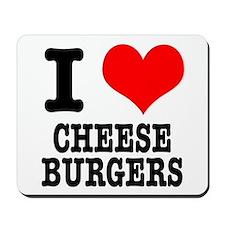 I Heart (Love) Cheeseburgers Mousepad