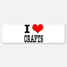 I Heart (Love) Crafts Bumper Bumper Sticker