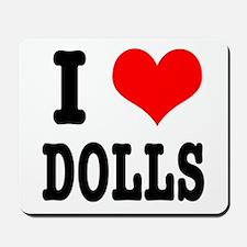 I Heart (Love) Dolls Mousepad