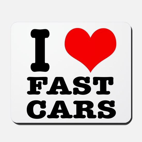 I Heart (Love) Fast Cars Mousepad