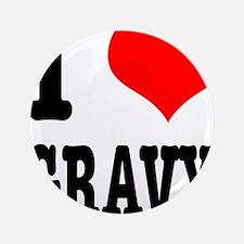 """I Heart (Love) Gravy 3.5"""" Button (100 pack)"""
