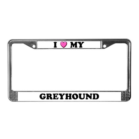 I Heart My Greyhound License Plate Frame