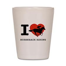 I love Horseback Riding Shot Glass